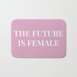 The future is female pink-white Bath Mat