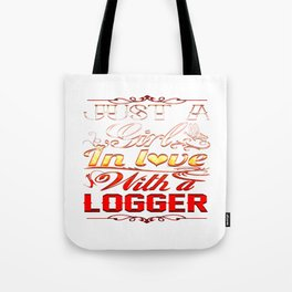 In love with Logger Tote Bag