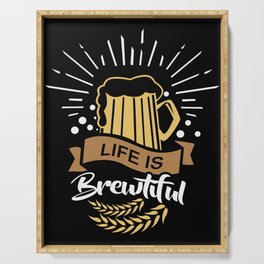 Life is Brewtiful | Beer Brewer Oktoberfest Serving Tray