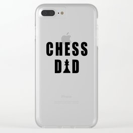 Funny Chess Dad Quote Clear iPhone Case