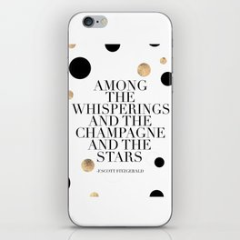 F.Scott Fitzgerald Quote,Champagne Quote,Celebrate,Happy Birthday,Printable Aleks,Typography Art iPhone Skin