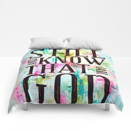 Psalm 46:10  Comforters