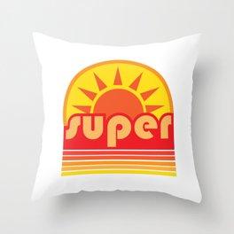 super duper Throw Pillow