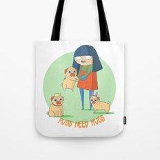 Pugs need hugs Tote Bag