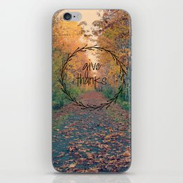 Give Thanks iPhone Skin
