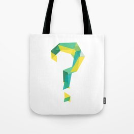 LIVE YOUR QUESTIONS Tote Bag