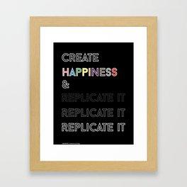 Replicate Happiness Framed Art Print