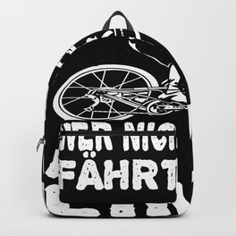 Who Does Not Fall Does Not Cycle At The Limit Backpack