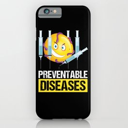 Preventable Diseases Science Gift iPhone Case