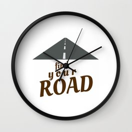 Find Your Road Not Taken, Less Traveled, Prints, Map, Logo, Goes On Forever Wall Clock