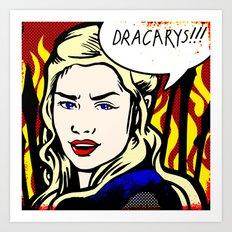 Dracarys! Art Print