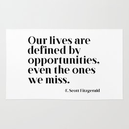 Our lives are defined by opportunities Rug