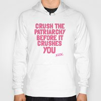 patriarchy Hoodies featuring Patriarchy by flightlesscas