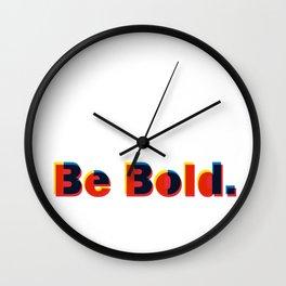 Be Bold Type Wall Clock