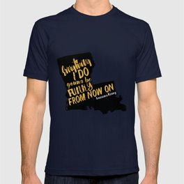 Louisiana Rising - Everything I Do Gonna Be Funky  T-shirt