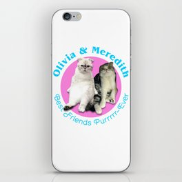 Olivia & Meredith Best Friends Purrr-Ever Original T-shirt iPhone Skin