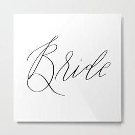 Lettered Bride Metal Print
