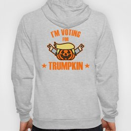 This I'm voting For Trumpkin T-Shirt Hoody