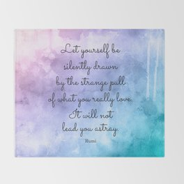 Do what you love..! Inspirational Quote by Rumi Throw Blanket