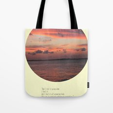 The Sun Shines On Everything Tote Bag