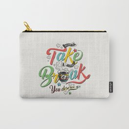 Take A Break Carry-All Pouch