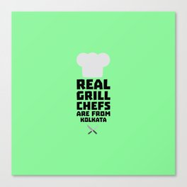 Real Grill Chefs are from Kolkata T-Shirt D16lr Canvas Print