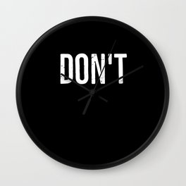 Don't Wall Clock