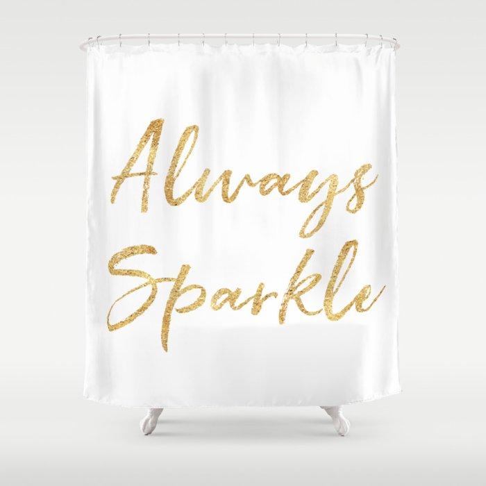 Gold Glam Always Sparkle Shower Curtain