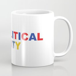 Less Political // More Party Coffee Mug