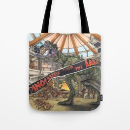 When Dinosaurs Ruled the Earth - Jurassic Park T-Rex Tote Bag