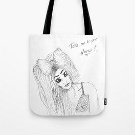 TAKE ME TO YOUR VENUS Tote Bag