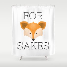For Fox Sakes Shower Curtain