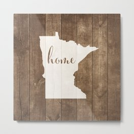 Minnesota is Home - White on Wood Metal Print