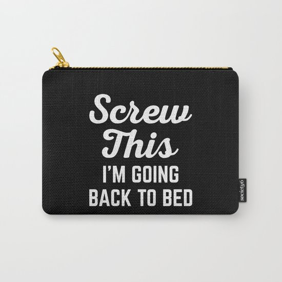 Screw This Funny Quote Carry-All Pouch