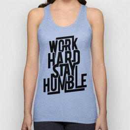 Work Hard Stay Humble Unisex Tank Top