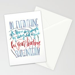In Everything Stationery Cards