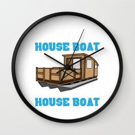 Whatever Happens On The Houseboat - Boating Lake Life Gift Wall Clock