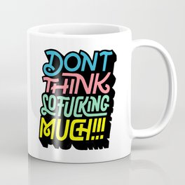 Dont Th Coffee Mug