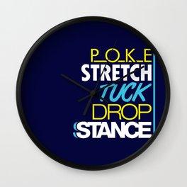 POKE STRETCH TUCK DROP STANCE v7 HQvector Wall Clock