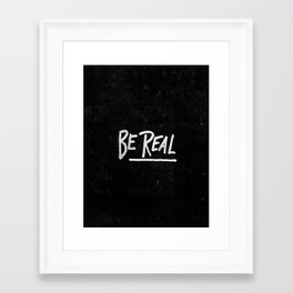 Special Edition Circles 2013 Prints - Be Real Framed Art Print