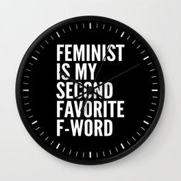 Feminist is My Second Favorite F-Word (Black) Wall Clock