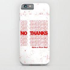 No Thanks Slim Case iPhone 6s
