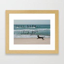 Dear Life... Framed Art Print