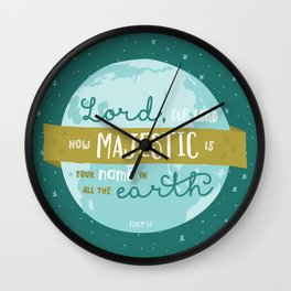 """How Majestic"" Bible Verse Print Wall Clock"