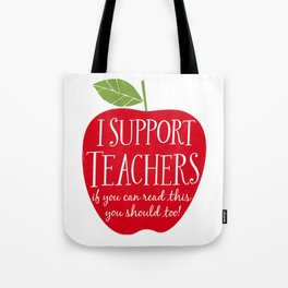 I Support Teachers (apple) Tote Bag