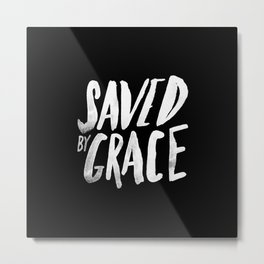 Saved by Grace II Metal Print