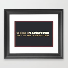 Sarcasm Is My Forte Framed Art Print