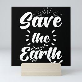 Save The Earth Environmentalists Mini Art Print