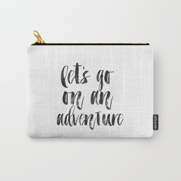 PRINTABLE Art,Let's Go On An Adventure,Nursery Decor,Adventure Awaits,Quote prints,Typography Art Carry-All Pouch