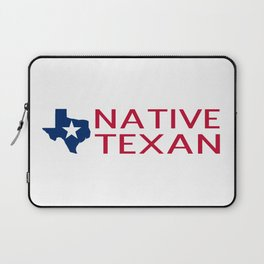 Native Texan with Texas Shape and Star Laptop Sleeve